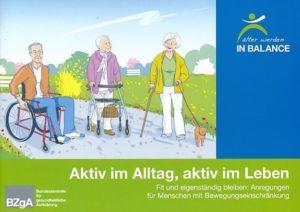 Ratgeber Aktiv im Alltag, aktiv im Leben - Bzga - Älter werden in Balance