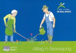 Ratgeber Alltag in Bewegung - bzga - Älter werden in Balance