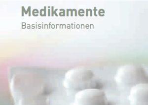 Broschüre Medikamente Basisinformationen, DHS