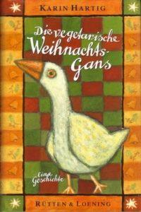 Cover Die vegetarische Weihnachtsgans - von Karen Hartig